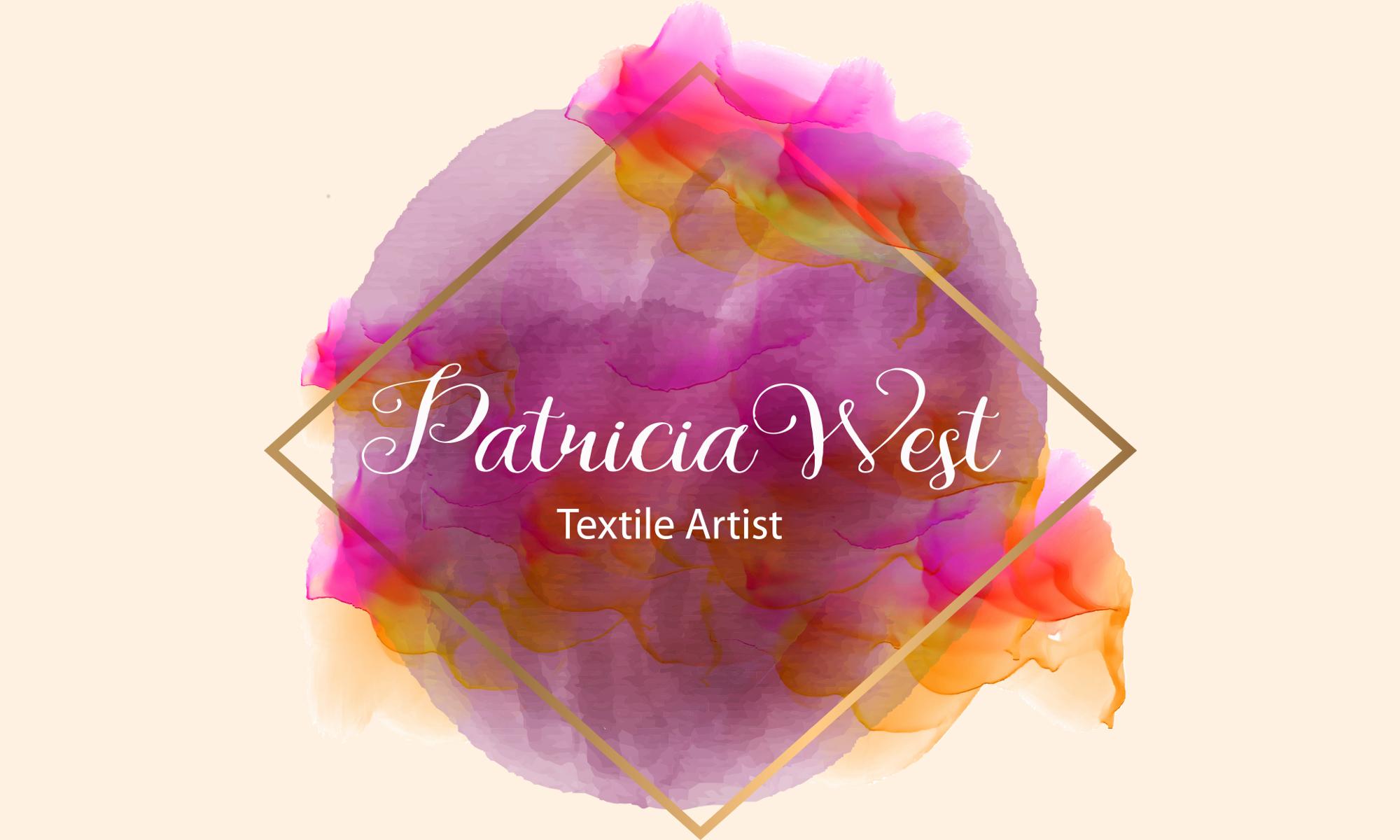 Patricia West Textile Artist